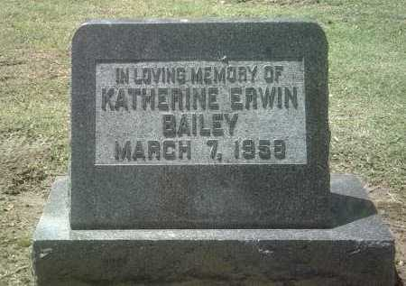 ERWIN BAILEY, KATHERINE - Jackson County, Arkansas | KATHERINE ERWIN BAILEY - Arkansas Gravestone Photos
