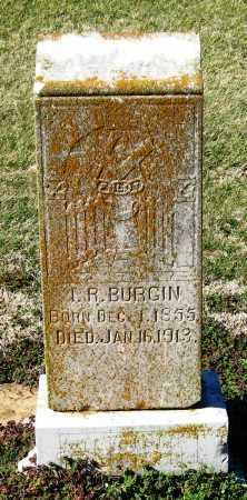 BURGIN, I R - Jackson County, Arkansas | I R BURGIN - Arkansas Gravestone Photos