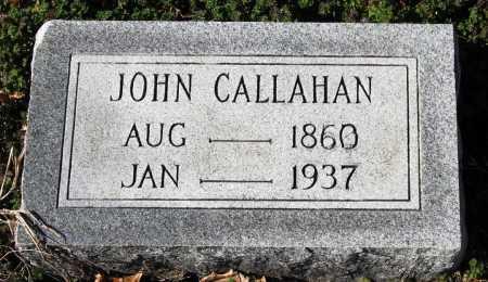 CALLAHAN, JOHN - Jackson County, Arkansas | JOHN CALLAHAN - Arkansas Gravestone Photos