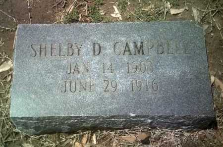 CAMPBELL, SHELBY D - Jackson County, Arkansas | SHELBY D CAMPBELL - Arkansas Gravestone Photos