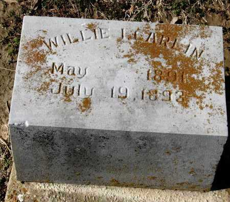 CARLIN, WILLIE I - Jackson County, Arkansas | WILLIE I CARLIN - Arkansas Gravestone Photos