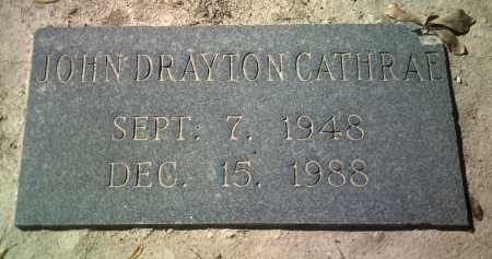 CATHRAE, JOHN DRAYTON - Jackson County, Arkansas | JOHN DRAYTON CATHRAE - Arkansas Gravestone Photos