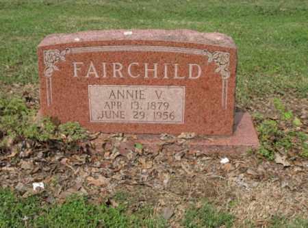 FAIRCHILD, ANNIE V - Jackson County, Arkansas | ANNIE V FAIRCHILD - Arkansas Gravestone Photos