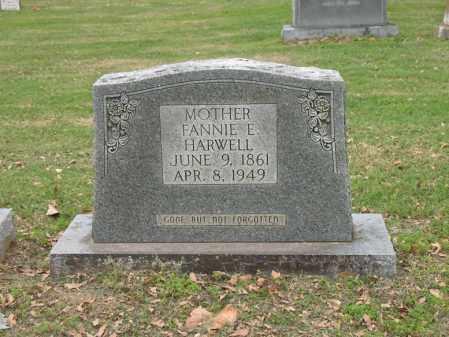 HARWELL, FANNIE E - Jackson County, Arkansas   FANNIE E HARWELL - Arkansas Gravestone Photos