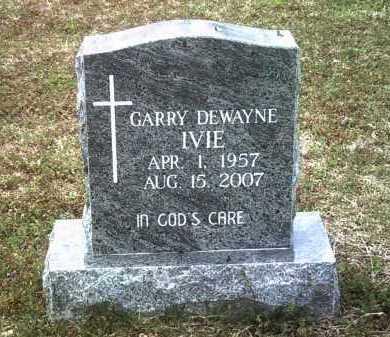 IVIE, GARRY DEWAYNE - Jackson County, Arkansas | GARRY DEWAYNE IVIE - Arkansas Gravestone Photos