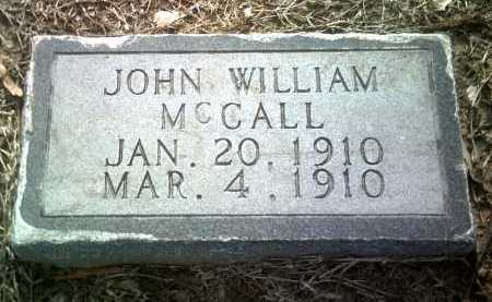 MCCALL, JOHN WILLIAM - Jackson County, Arkansas | JOHN WILLIAM MCCALL - Arkansas Gravestone Photos