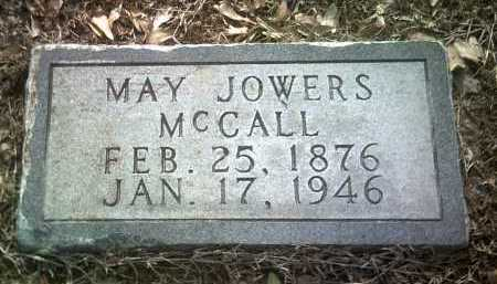 JOWERS MCCALL, MAY - Jackson County, Arkansas | MAY JOWERS MCCALL - Arkansas Gravestone Photos