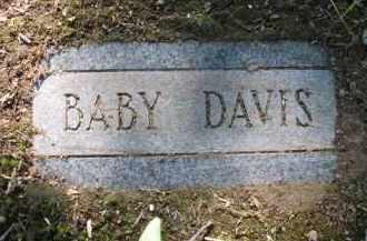 DAVIS, BABY - Jefferson County, Arkansas | BABY DAVIS - Arkansas Gravestone Photos
