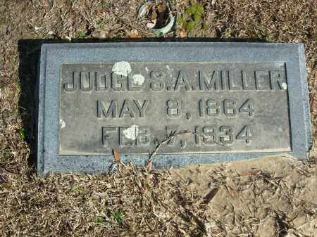 MILLER, JUDGE S.A. - Jefferson County, Arkansas | JUDGE S.A. MILLER - Arkansas Gravestone Photos