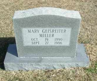 GEISREITER MILLER, MARY - Jefferson County, Arkansas | MARY GEISREITER MILLER - Arkansas Gravestone Photos