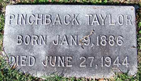 TAYLOR, PINCHBACK - Jefferson County, Arkansas | PINCHBACK TAYLOR - Arkansas Gravestone Photos