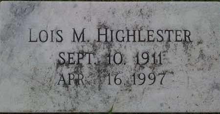 HIGHLESTER, LOIS M. - Johnson County, Arkansas | LOIS M. HIGHLESTER - Arkansas Gravestone Photos