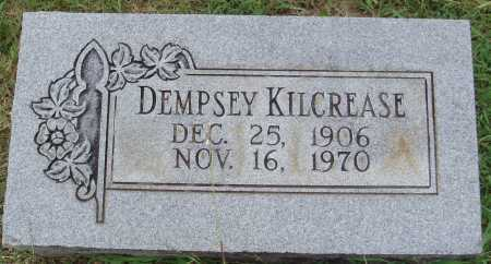 KILCREASE, DEMPSEY - Johnson County, Arkansas | DEMPSEY KILCREASE - Arkansas Gravestone Photos