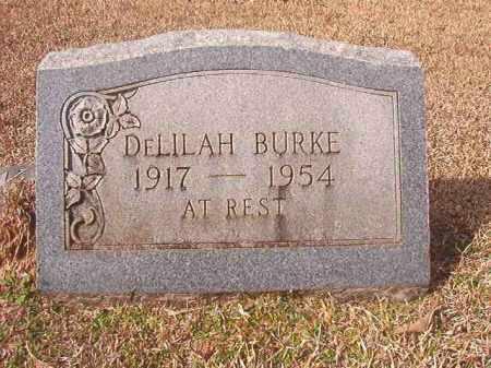 BURKE, DELILAH - Lafayette County, Arkansas | DELILAH BURKE - Arkansas Gravestone Photos