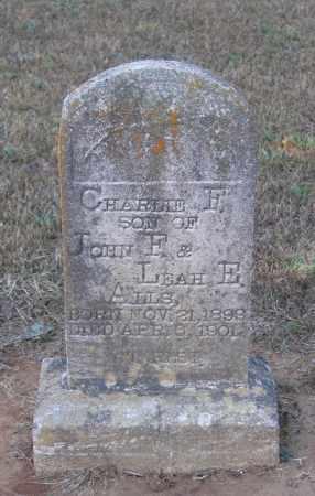 ALLS, CHARLIE F - Lawrence County, Arkansas | CHARLIE F ALLS - Arkansas Gravestone Photos