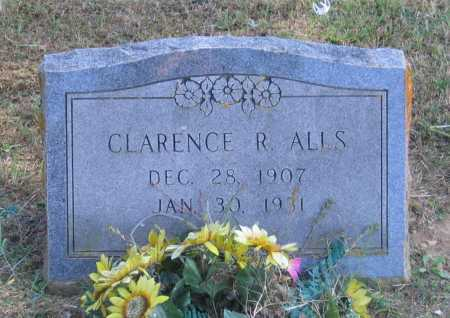 ALLS, CLARENCE R. - Lawrence County, Arkansas | CLARENCE R. ALLS - Arkansas Gravestone Photos