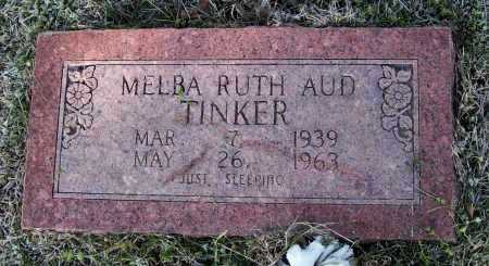 TINKER AUD, MELBA RUTH - Lawrence County, Arkansas | MELBA RUTH TINKER AUD - Arkansas Gravestone Photos