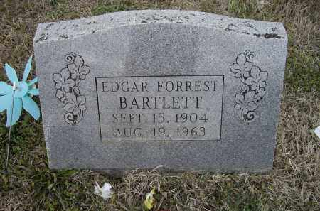 BARTLETT, SR., EDGAR FORREST - Lawrence County, Arkansas | EDGAR FORREST BARTLETT, SR. - Arkansas Gravestone Photos