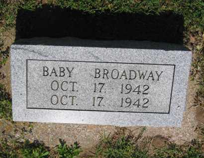 BROADWAY, INFANT - Lawrence County, Arkansas | INFANT BROADWAY - Arkansas Gravestone Photos