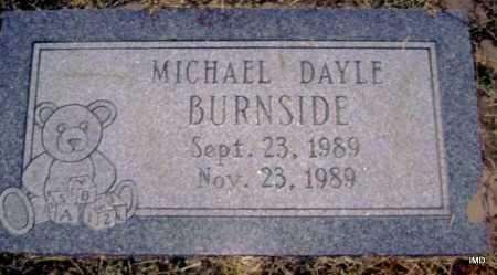 BURNSIDE, MICHAEL DAYLE - Lawrence County, Arkansas | MICHAEL DAYLE BURNSIDE - Arkansas Gravestone Photos