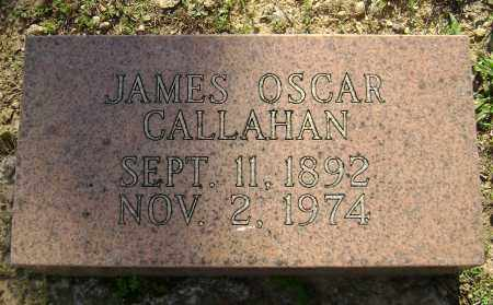 CALLAHAN, JAMES OSCAR - Lawrence County, Arkansas | JAMES OSCAR CALLAHAN - Arkansas Gravestone Photos