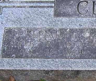 CLEMENTS, ELIJAH P. (CLOSE UP VIEW) - Lawrence County, Arkansas | ELIJAH P. (CLOSE UP VIEW) CLEMENTS - Arkansas Gravestone Photos