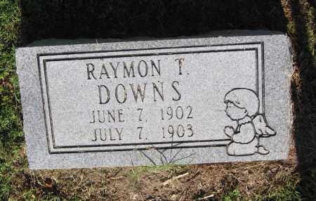 DOWNS, RAYMOND T. - Lawrence County, Arkansas | RAYMOND T. DOWNS - Arkansas Gravestone Photos