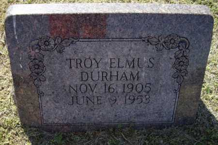 DURHAM, TROY ELMUS - Lawrence County, Arkansas | TROY ELMUS DURHAM - Arkansas Gravestone Photos
