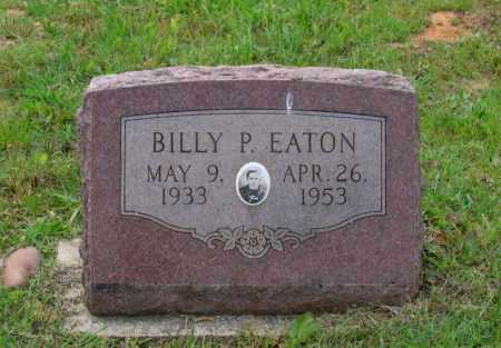 EATON, BILLY P. - Lawrence County, Arkansas | BILLY P. EATON - Arkansas Gravestone Photos
