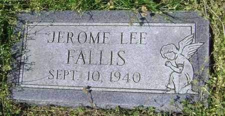FALLIS, JEROME LEE - Lawrence County, Arkansas | JEROME LEE FALLIS - Arkansas Gravestone Photos