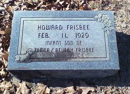 FRISBEE, HOWARD - Lawrence County, Arkansas | HOWARD FRISBEE - Arkansas Gravestone Photos