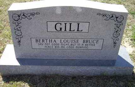 BRUCE GILL, BERTHA LOUISE - Lawrence County, Arkansas | BERTHA LOUISE BRUCE GILL - Arkansas Gravestone Photos