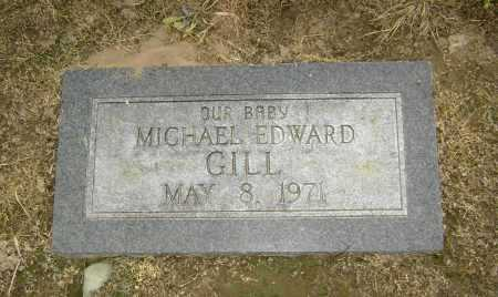 GILL, MICHAEL EDWARD - Lawrence County, Arkansas | MICHAEL EDWARD GILL - Arkansas Gravestone Photos