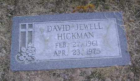HICKMAN, DAVID JEWELL - Lawrence County, Arkansas | DAVID JEWELL HICKMAN - Arkansas Gravestone Photos