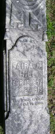 HILL, FAIRA A. - Lawrence County, Arkansas | FAIRA A. HILL - Arkansas Gravestone Photos
