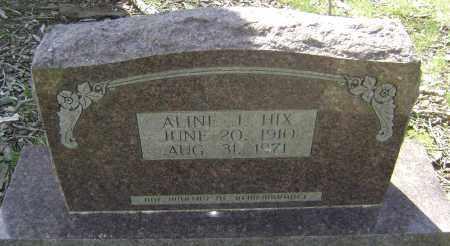 HIX, ALINE J. - Lawrence County, Arkansas | ALINE J. HIX - Arkansas Gravestone Photos