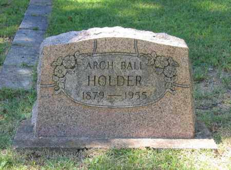 "HOLDER, ARCHIBALD BALL ""ARCH"" - Lawrence County, Arkansas 