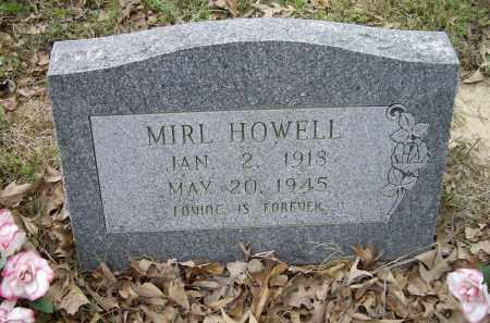 HOWELL, MIRL - Lawrence County, Arkansas | MIRL HOWELL - Arkansas Gravestone Photos