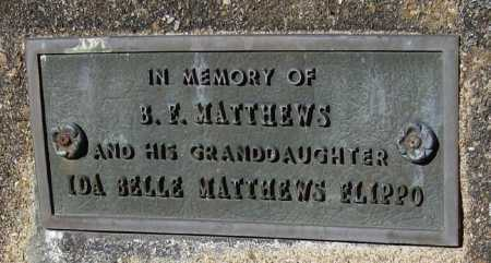 MATTHEWS (2), BENJAMIN FRANKLIN - Lawrence County, Arkansas | BENJAMIN FRANKLIN MATTHEWS (2) - Arkansas Gravestone Photos