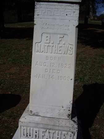 MATTHEWS, BENJAMIN FRANKLIN - Lawrence County, Arkansas | BENJAMIN FRANKLIN MATTHEWS - Arkansas Gravestone Photos