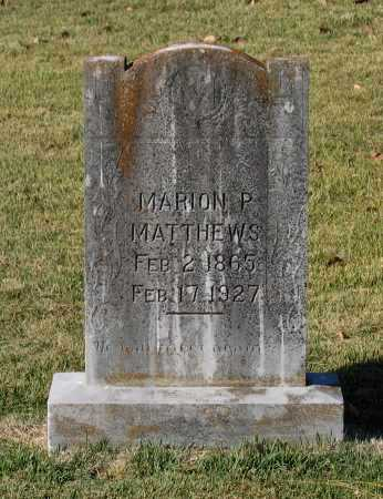 MATTHEWS, MARION P. - Lawrence County, Arkansas | MARION P. MATTHEWS - Arkansas Gravestone Photos