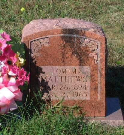 "MATTHEWS, THOMAS M.  ""TOM M."" - Lawrence County, Arkansas 