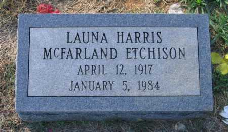 ETCHISON, LAUNA HARRIS MCFARLAND - Lawrence County, Arkansas | LAUNA HARRIS MCFARLAND ETCHISON - Arkansas Gravestone Photos