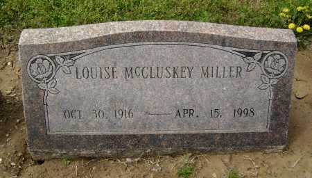 MCCLUSKEY MILLER, LOUISE - Lawrence County, Arkansas | LOUISE MCCLUSKEY MILLER - Arkansas Gravestone Photos