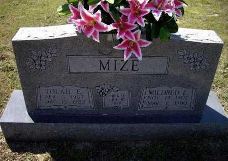 MIZE, TOLAH EDWARD - Lawrence County, Arkansas | TOLAH EDWARD MIZE - Arkansas Gravestone Photos