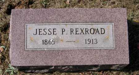 REXROAD, JESSE P. - Lawrence County, Arkansas | JESSE P. REXROAD - Arkansas Gravestone Photos