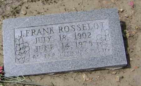 ROSSELOT, JOHN FRANK - Lawrence County, Arkansas | JOHN FRANK ROSSELOT - Arkansas Gravestone Photos