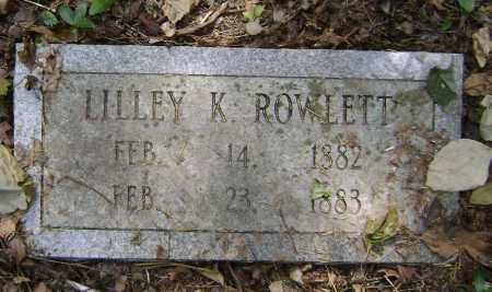 ROWLETT, LILLEY K. - Lawrence County, Arkansas | LILLEY K. ROWLETT - Arkansas Gravestone Photos