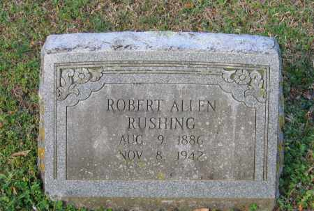 RUSHING, ROBERT ALLEN - Lawrence County, Arkansas | ROBERT ALLEN RUSHING - Arkansas Gravestone Photos