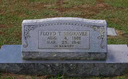 SEGRAVES, FLOYD T. - Lawrence County, Arkansas | FLOYD T. SEGRAVES - Arkansas Gravestone Photos